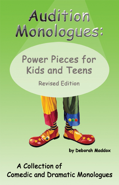 Audition Monologues: Power Pieces for Kids and Teens